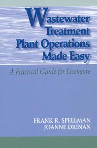 Wastewater Treatment Plant Operations Made Easy PDF
