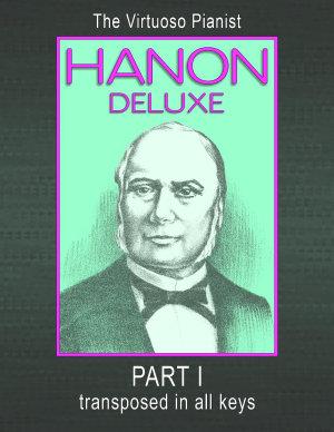Hanon Deluxe the Virtuoso Pianist Transposed in All Keys