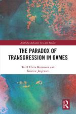 The Paradox of Transgression in Games