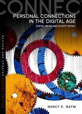 Personal Connections in the Digital Age: Edition 2
