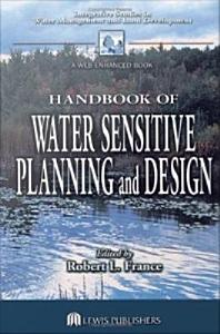 Handbook of Water Sensitive Planning and Design PDF