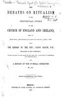 The Debates on Ritualism in the Provincial Synod of the Church of England and Ireland  Held at Montreal     1868  Also  the Sermon of the Rev  Canon Balch     on the Occasion of the Death of the     Lord Bishop of Montreal  Etc PDF