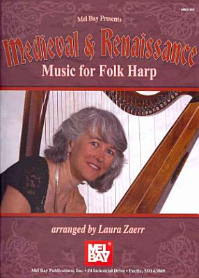 Medieval and Renaissance Music for Folk Harp PDF