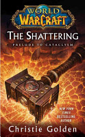 World of Warcraft  The Shattering PDF