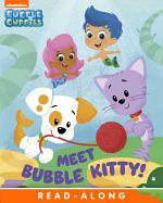 Meet Bubble Kitty! (Bubble Guppies)