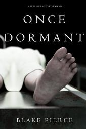Once Dormant (A Riley Paige Mystery—Book 14)