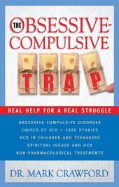 The Obsessive-Compulsive Trap