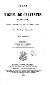 Obras de Miguel de Cervantes Saavedra,3