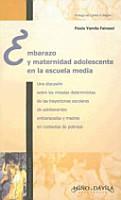 Embarazo y maternidad adolescente en la escuela media PDF