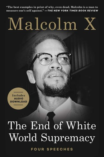 Download The End of White World Supremacy Book