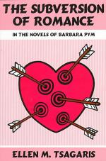 The Subversion of Romance in the Novels of Barbara Pym