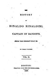 The History of Rinaldo Rinaldini: Captain of Banditti, Volume 2