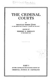 Cleveland Foundation Survey of Criminal Justice in Cleveland: Smith, R.H. Criminal courts
