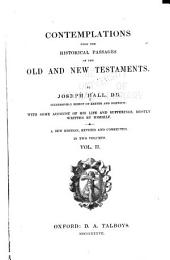 Contemplations Upon the Historical Passages of the Old and New Testaments: Volume 2