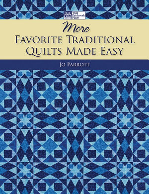 More Favorite Traditional Quilts Made Easy PDF