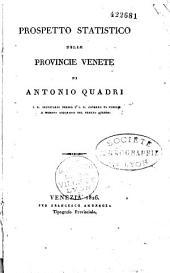 Storia della statistica dalle sue origini sino alla fine del secolo XVIII, per servire d'introduzione ad un prospetto statistico delle provincie Venete: Volume 1
