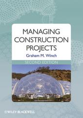 Managing Construction Projects: Edition 2