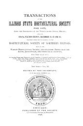 Transactions of the Illinois State Horticultural Society and the Illinois Fruit Council for the Year ...: Volume 22