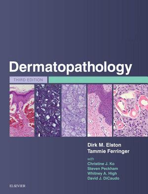 Dermatopathology E-Book