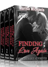 Finding Love Again: A Second Chance at Forever (3 Book Boxed Set)