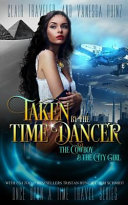 Taken by the Time Dancer