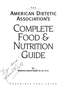 The American Dietetic Association s Complete Food and Nutrition Guide Book