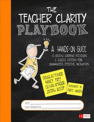 The Teacher Clarity Playbook Grades K 12 Book PDF