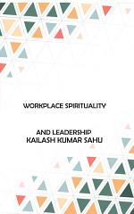Workplace Spirituality and Leadership