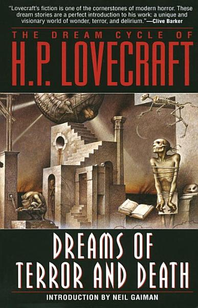 Download The Dream Cycle of H  P  Lovecraft  Dreams of Terror and Death Book