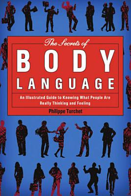 The Secrets of Body Language