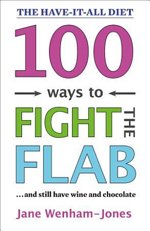 100 Ways to Fight the Flab PDF