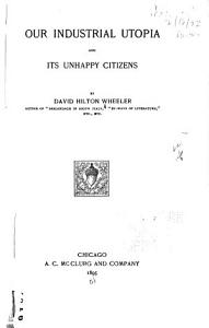 Our Industrial Utopia and Its Unhappy Citizens PDF
