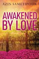 Awakened by Love