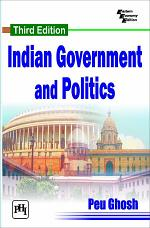 INDIAN GOVERNMENT AND POLITICS, Third Edition