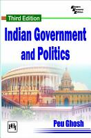 INDIAN GOVERNMENT AND POLITICS  Third Edition PDF