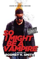 So I Might Be a Vampire PDF