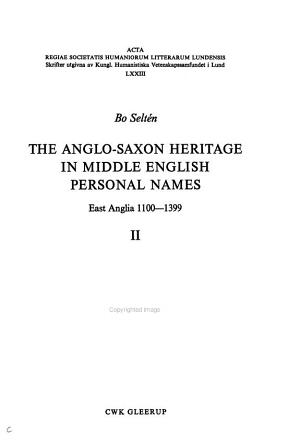 The Anglo Saxon Heritage in Middle English Personal Names  East Anglia 1100 1399 PDF