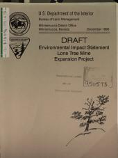 Lone Tree Gold Mine Expansion Project, Santa Fe Pacific Gold Corp., Humboldt County: Environmental Impact Statement
