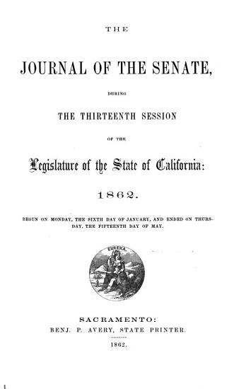 The Journal of the Senate During the     Session of the Legislature of the State of California PDF