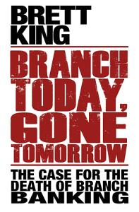 Branch Today Gone Tomorrow Book