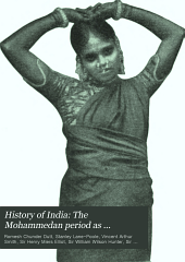 History of India: The Mohammedan period as described by its own historians, by Sir H.M. Elliot
