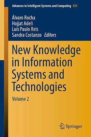 New Knowledge in Information Systems and Technologies PDF