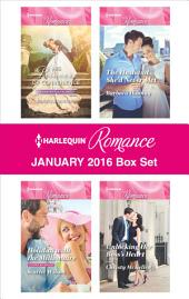 Harlequin Romance January 2016 Box Set: His Princess of Convenience\Holiday with the Millionaire\The Husband She'd Never Met\Unlocking Her Boss's Heart