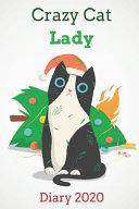 Crazy Cat Lady Diary 2020