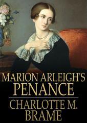 Marion Arleigh's Penance