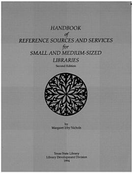 Handbook of Reference Sources and Services for Small and Medium sized Libraries PDF