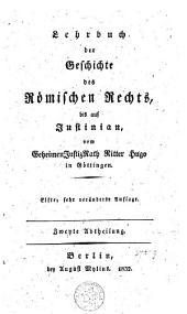 Lehrbuch der geschichte des römischen rechts bis auf Justinian: Band 2