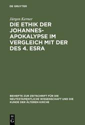 Die Ethik der Johannes Apokalypse im Vergleich mit der des 4  Esra PDF