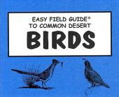 Easy Field Guide to Common Desert Birds