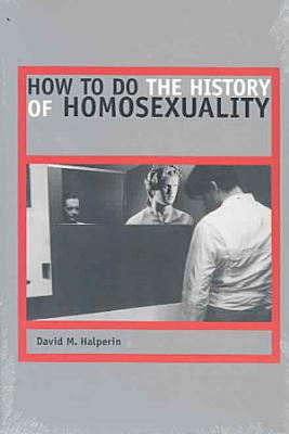 How to Do the History of Homosexuality PDF